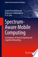 Spectrum Aware Mobile Computing