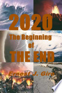 2020 The Beginning of THE END
