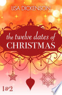 The Twelve Dates of Christmas  Dates 1 and 2