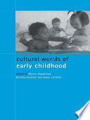 Cultural Worlds of Early Childhood Book