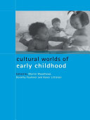 Cultural Worlds of Early Childhood