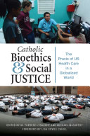 Catholic Bioethics and Social Justice Book