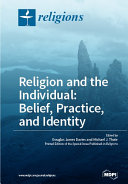 Religion and the Individual  Belief  Practice  and Identity