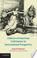 Failures of American Civil Justice in International Perspective