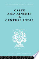 Caste And Kinship In Central India Book PDF