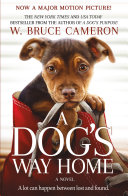 A Dog s Way Home Movie Tie In Book