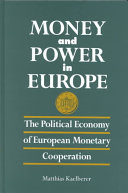 Money and Power in Europe