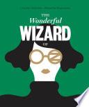 Classics Reimagined  The Wonderful Wizard of Oz Book