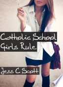Catholic School Girls Rule Pdf/ePub eBook