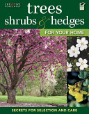 Trees, Shrubs, & Hedges for Your Home