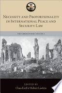 Necessity and Proportionality in International Peace and Security Law