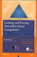 Gaining and Proving Yourself in Social Competence