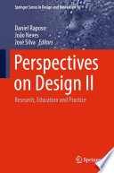 Perspectives on Design II