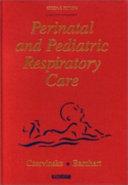 Perinatal And Pediatric Respiratory Care Book PDF