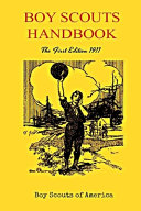 Boy Scouts Handbook The First Edition 1911