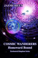 Cosmic Wanderers - Homeward Bound ebook