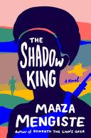 The Shadow King  A Novel