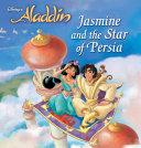 Disney Princess: Jasmine and the Star of Persia [Pdf/ePub] eBook