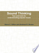 Sound Thinking   Tips and Tools for Understanding Popular Music