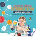 The Art of Careful Experimentation   Long Term Investigations   The Scientific Method Grade 4   Children s Science Education Books