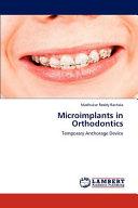 Microimplants in Orthodontics Book