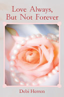 Love Always, but Not Forever