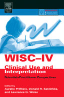 WISC-4 Clinical Use and Interpretation