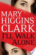 I ll Walk Alone
