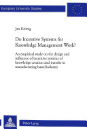 Do Incentive Systems for Knowledge Management Work