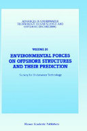 Environmental Forces on Offshore Structures and Their Prediction Book