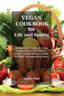 Vegan Cookbook for Life and Sports