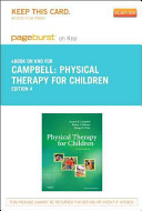 Physical Therapy for Children   Pageburst E Book on Kno  Retail Access Card  Book