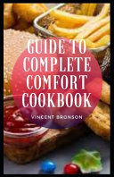 Guide to Complete Comfort Cookbook