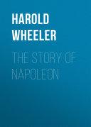 The Story of Napoleon [Pdf/ePub] eBook