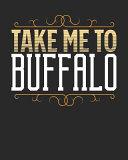 Take Me To Buffalo