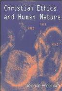 Christian Ethics And Human Nature