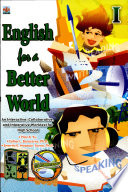 English For A Better World I 2007 Ed