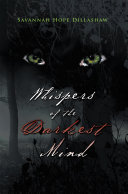 Whispers of the Darkest Mind