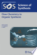 Science of Synthesis  Flow Chemistry in Organic Synthesis