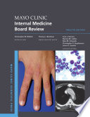 """Mayo Clinic Internal Medicine Board Review"" by Christopher M. Wittich"