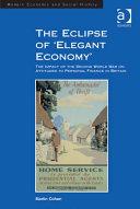 The Eclipse of 'Elegant Economy'