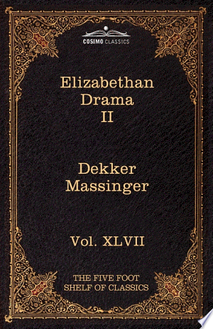 Download Elizabethan Drama II Free Books - Get Bestseller Books For Free