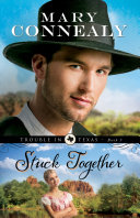Stuck Together (Trouble in Texas Book #3) Pdf