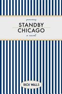 Standby  Chicago