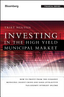 Investing in the High Yield Municipal Market