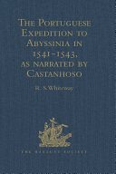 The Portuguese Expedition to Abyssinia in 1541-1543, as narrated by Castanhoso