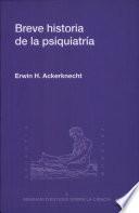 Breve historia de la psiquiatría