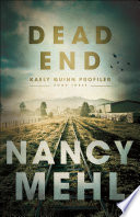 Dead End  Kaely Quinn Profiler Book  3
