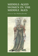 Middle aged Women in the Middle Ages