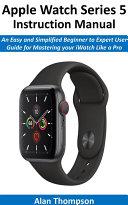 Apple Watch Series 5 Instruction Manual [Pdf/ePub] eBook